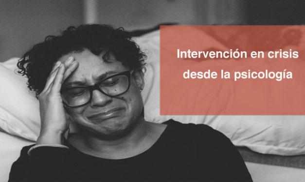 Intervención en crisis desde la psicología