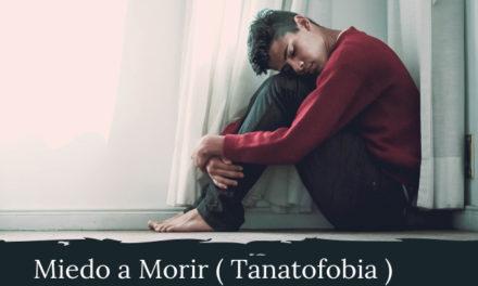 Miedo a Morir (Tanatofobia). Guía Clínica