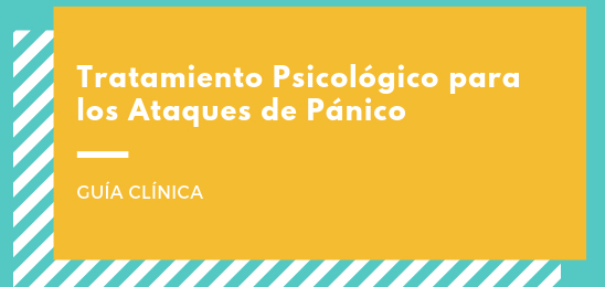 Tratamiento Psicológico para los Ataques de Pánico