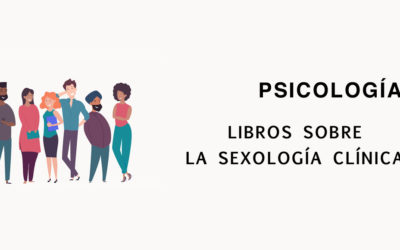 Libros sobre Sexología Clínica para Psicólogas y Psicólogos