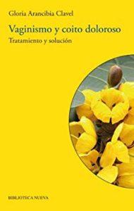 libro vaginismo y coito doloroso tratamiento y solucion