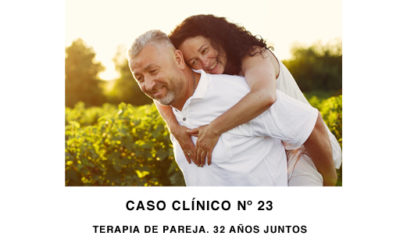 Caso Clínico Nº 23: Terapia de Pareja. 32 años juntos