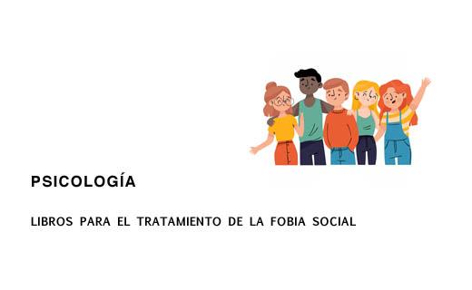 Libros para el Tratamiento Psicológico de la Fobia social